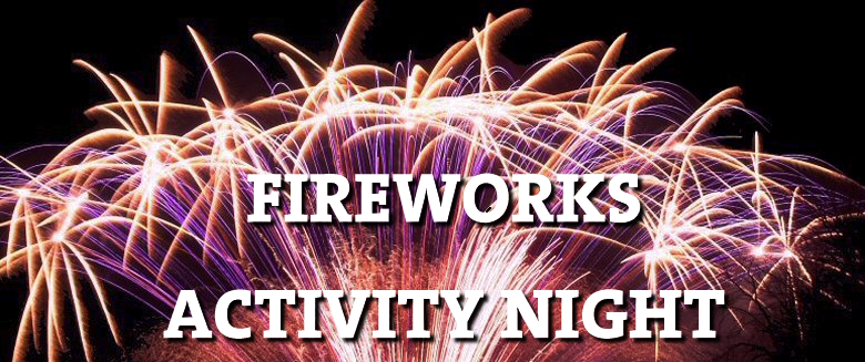 Fireworks Activity Night